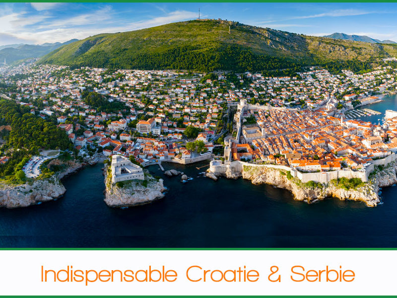 Indispensable Croatie & Serbie